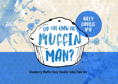 Do You Know the Muffin Man? Hazy IPA